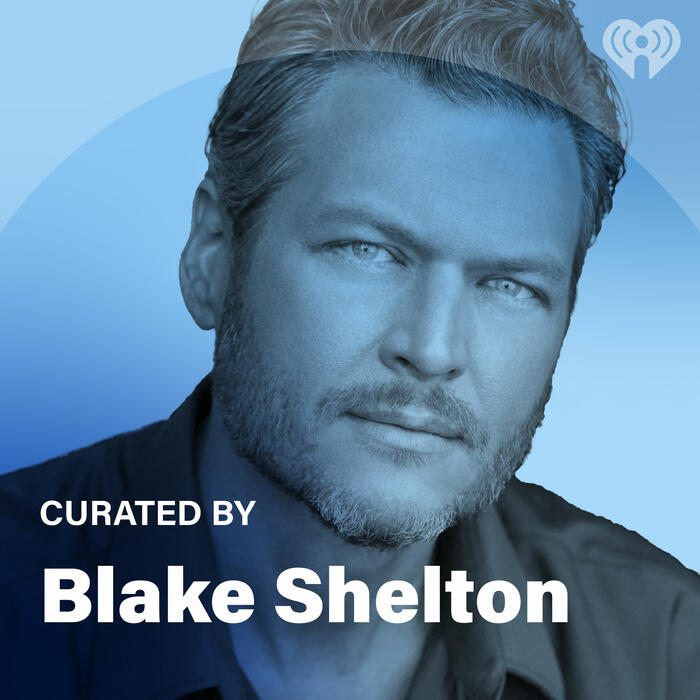 Curated By: Blake Shelton