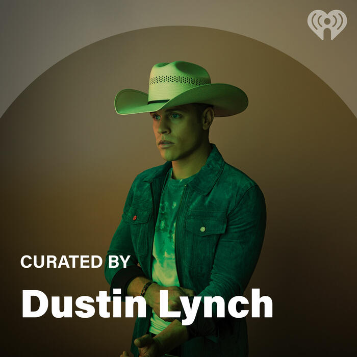 Curated By: Dustin Lynch