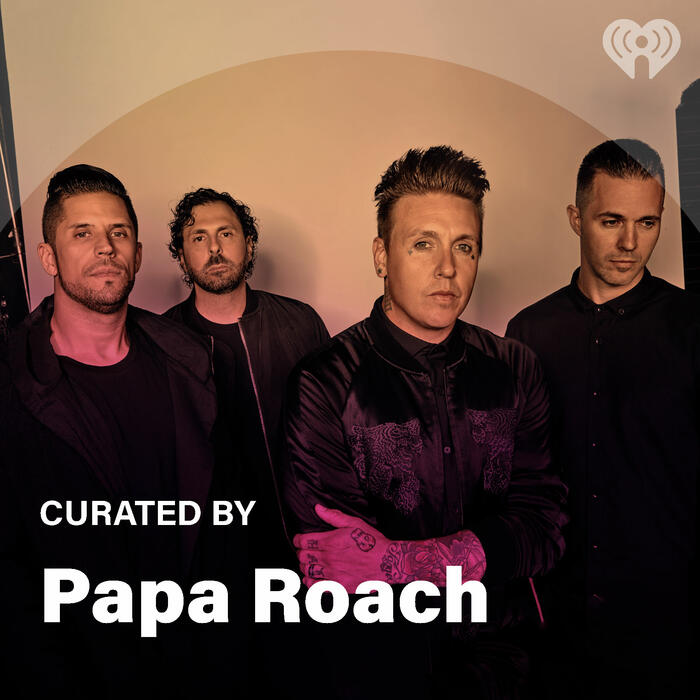 Curated By: Papa Roach