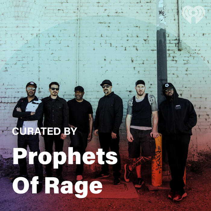 Curated By: Prophets Of Rage