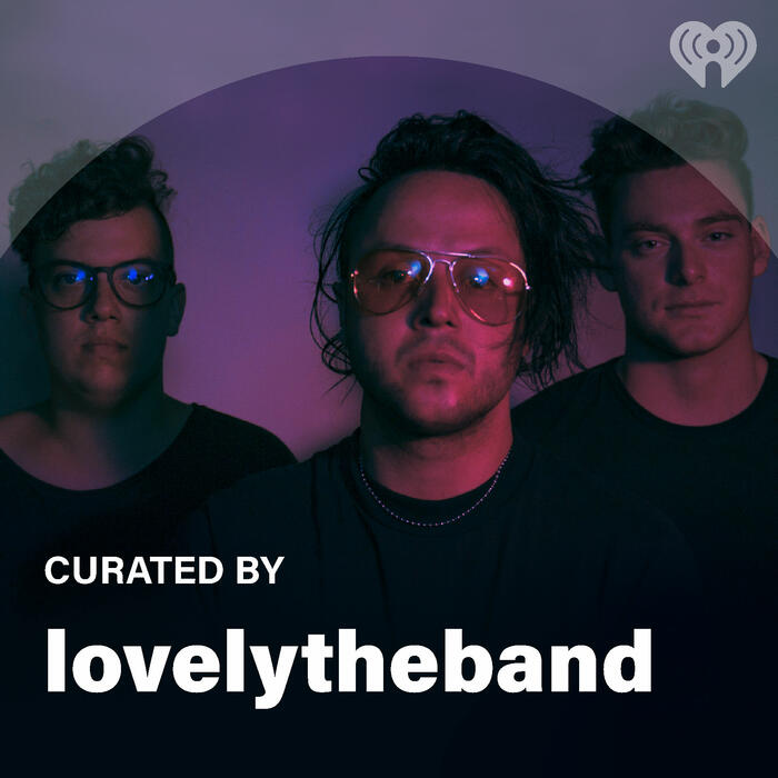 Curated By: lovelytheband