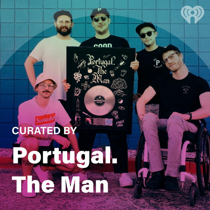 Curated By: Portugal. The Man