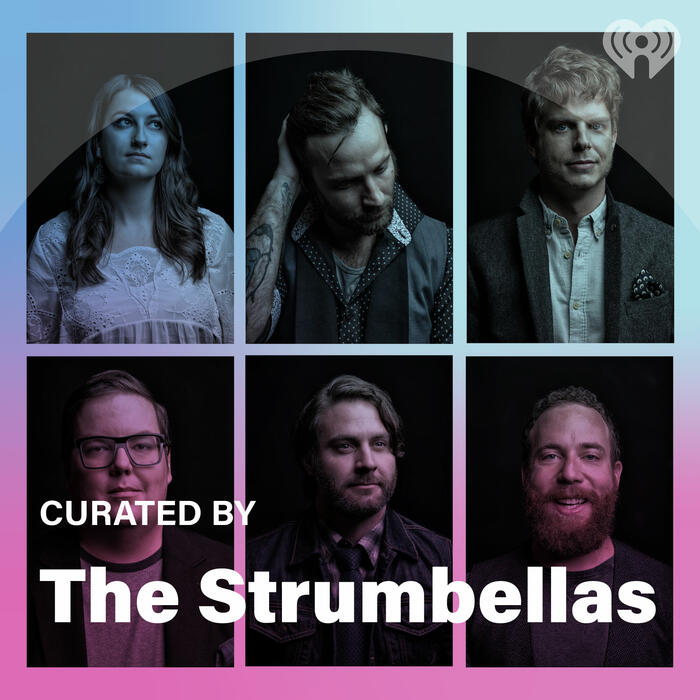 Curated By: The Strumbellas