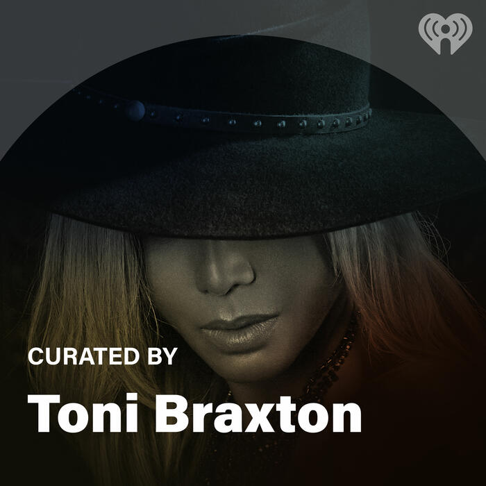 Curated By: Toni Braxton