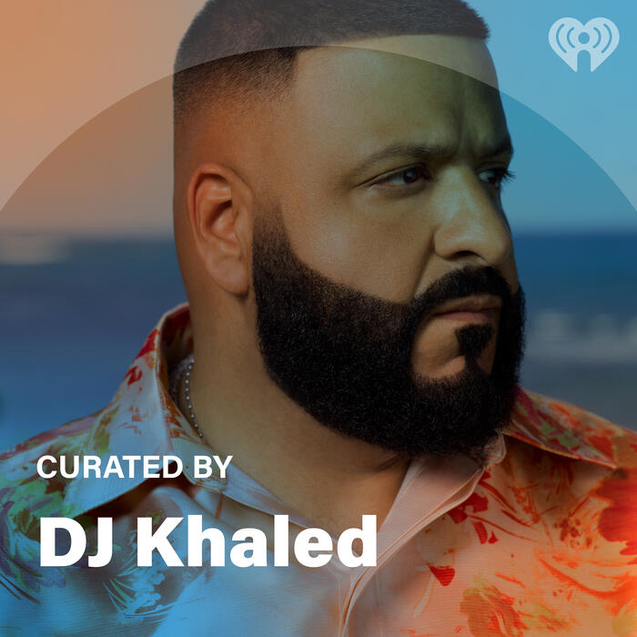 Curated By: DJ Khaled