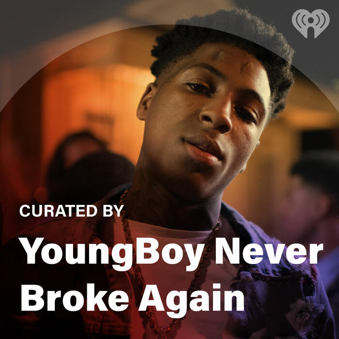 Curated By: YoungBoy Never Broke Again