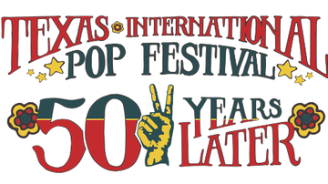 None - Texas International Pop Festival 50th Anniversary