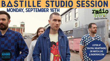None - Bastille Studio Session – Monday, September 16th Time TBA