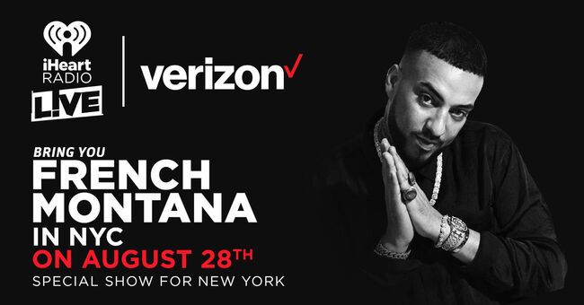 iHeartRadio LIVE and Verizon bring you French Montana