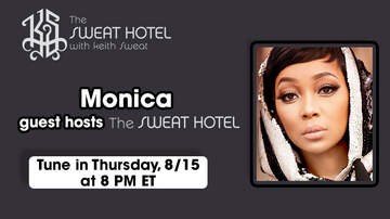 image for Monica Is Co-Hosting The Sweat Hotel On Thursday