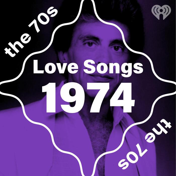 Love Songs: 1974