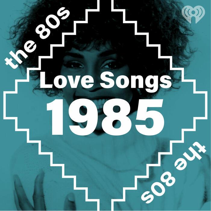 Love Songs: 1985