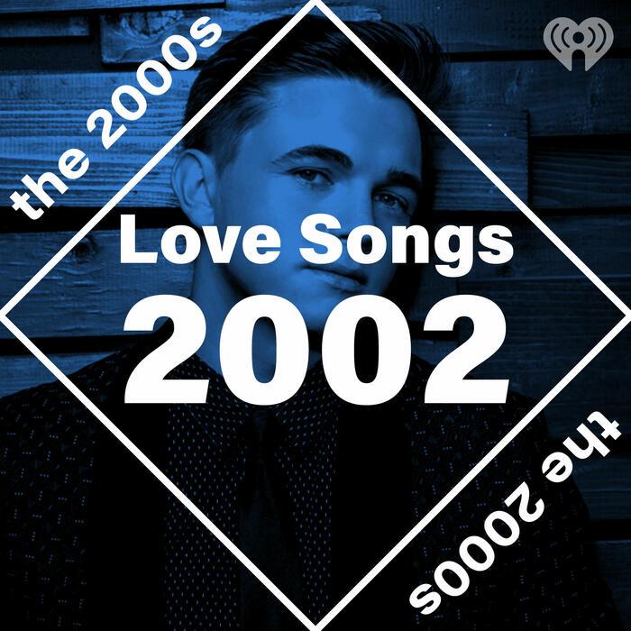 Love Songs: 2002