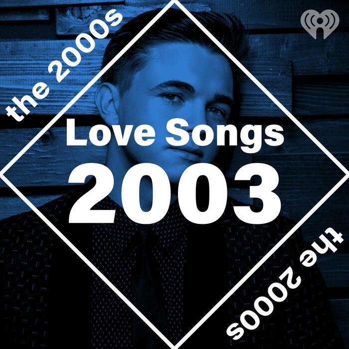 Love Songs: 2003