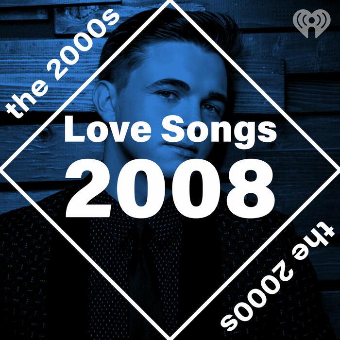 Love Songs: 2008