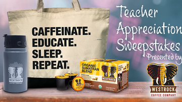Contest Rules - Teacher Appreciation Sweepstakes, Presented by Westrock Coffee Rules