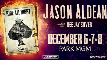 Buzzing Vegas - Jason Aldean Ride All Night Vegas at Park Theater at Park MGM