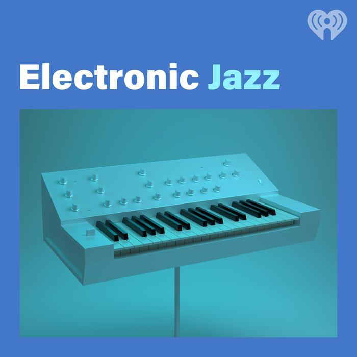 Electronic Jazz