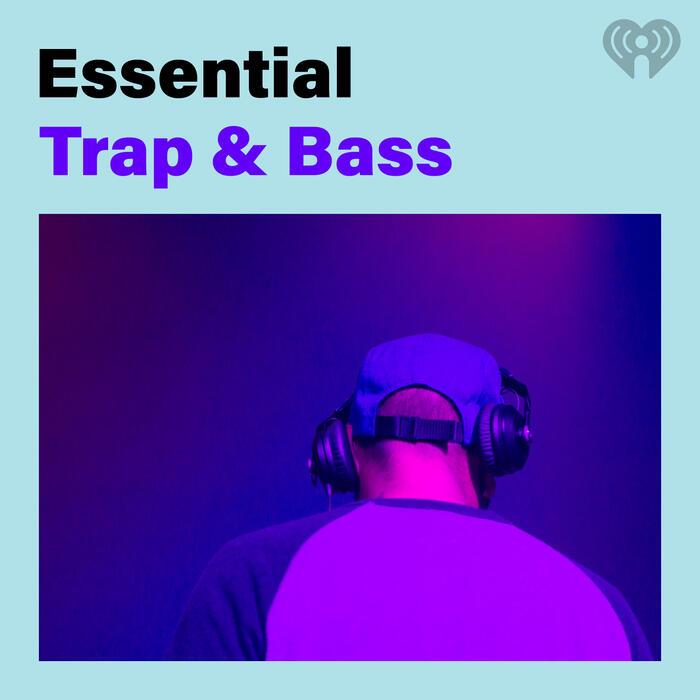 Essential Trap & Bass