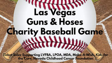 Vegas Happenings - Las Vegas Fire/Police Guns & Hoses Charity Baseball Game