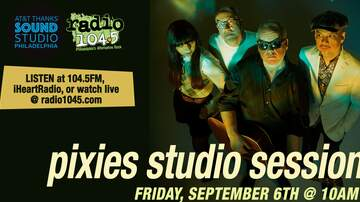Radio 104.5 Studio Sessions - The Pixies Studio Session – Friday, September 6th @ 10a