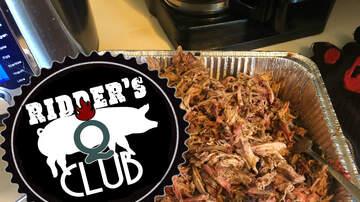 Ridder's Q Club - Smoked Pork Shoulder, The 5 Hour Cheat!