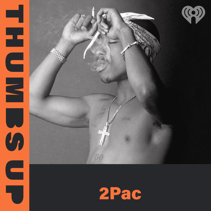Thumbs Up: 2Pac