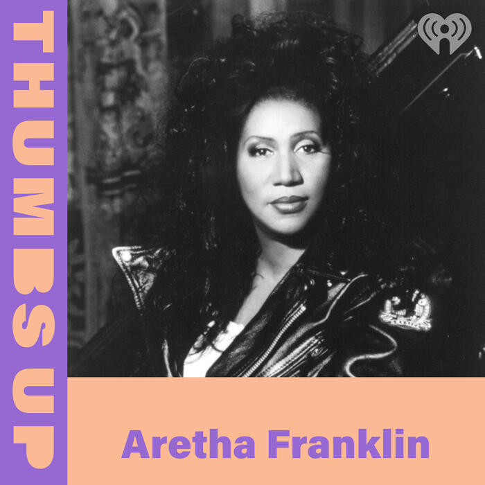 Thumbs Up: Aretha Franklin