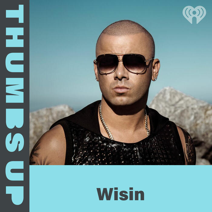 Thumbs Up: Wisin
