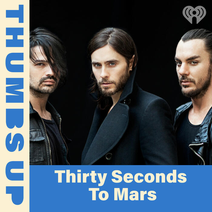 Thumbs Up: Thirty Seconds To Mars