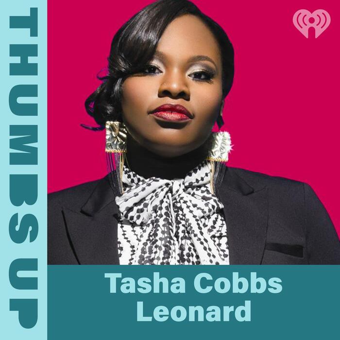 Thumbs Up: Tasha Cobbs Leonard