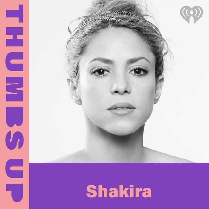 Thumbs Up: Shakira
