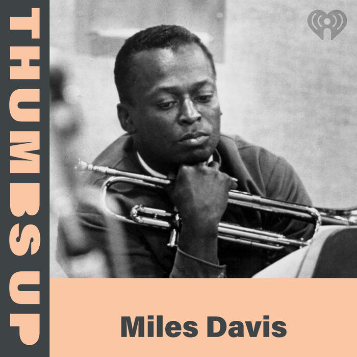 Thumbs Up: Miles Davis