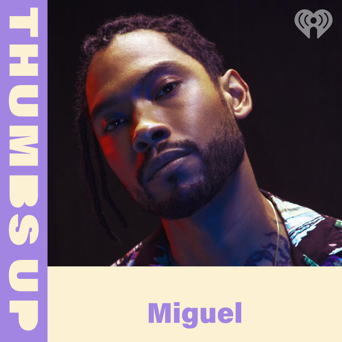 Thumbs Up: Miguel