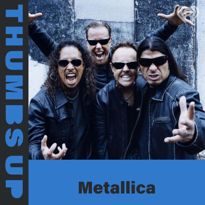 Thumbs Up: Metallica