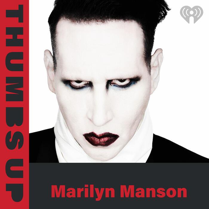 Thumbs Up: Marilyn Manson