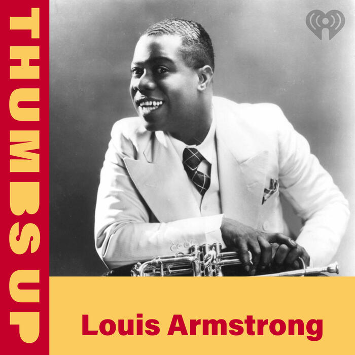Thumbs Up: Louis Armstrong