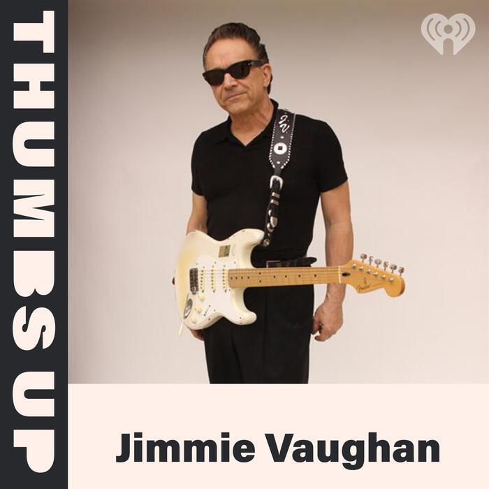 Thumbs Up: Jimmie Vaughan