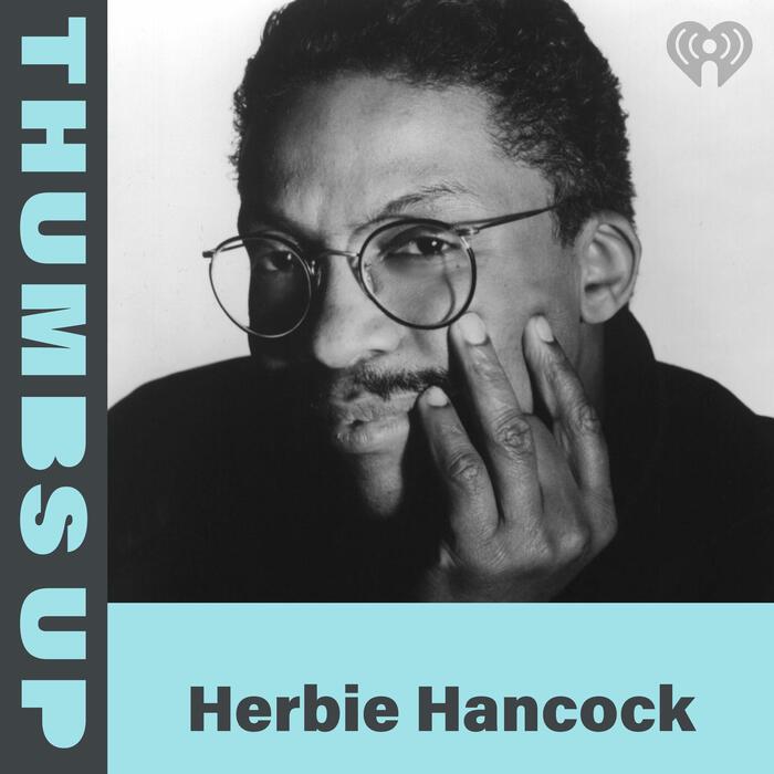 Thumbs Up: Herbie Hancock