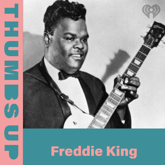 Thumps Up: Freddie King