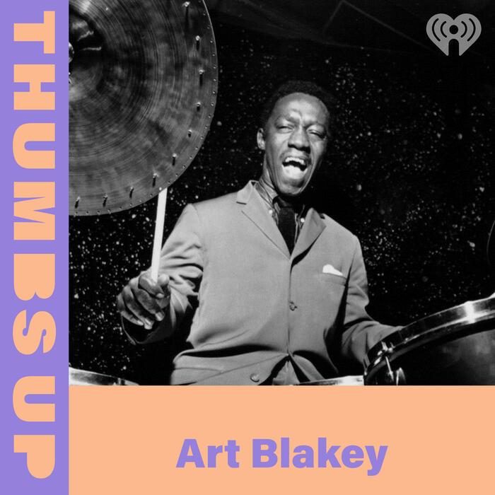 Thumbs Up: Art Blakey