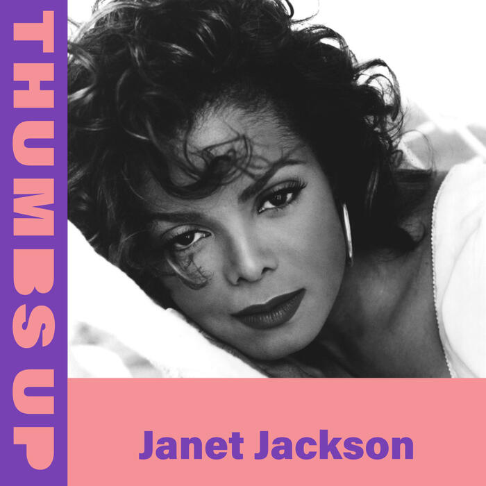 Thumbs Up: Janet Jackson