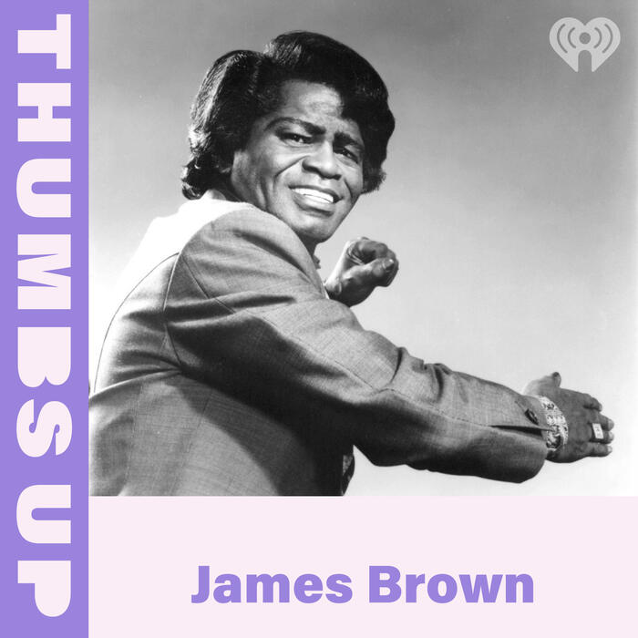 Thumbs Up: James Brown