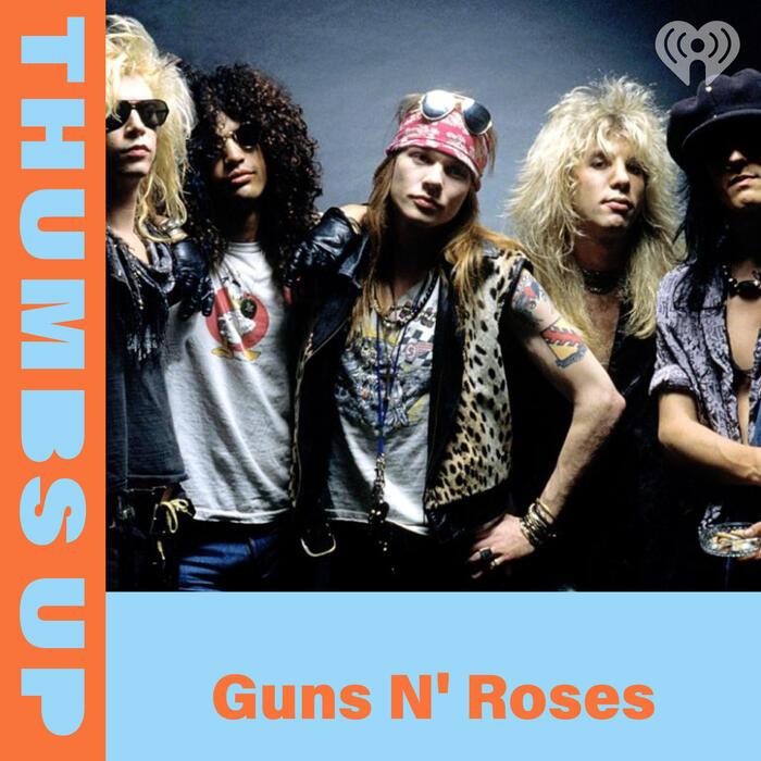 Thumbs Up: Guns N' Roses