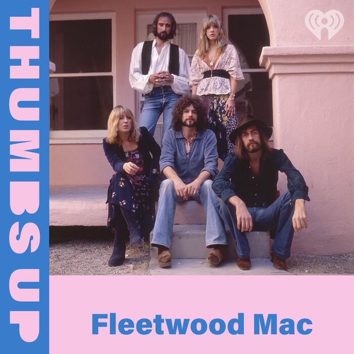 Thumbs Up: Fleetwood Mac