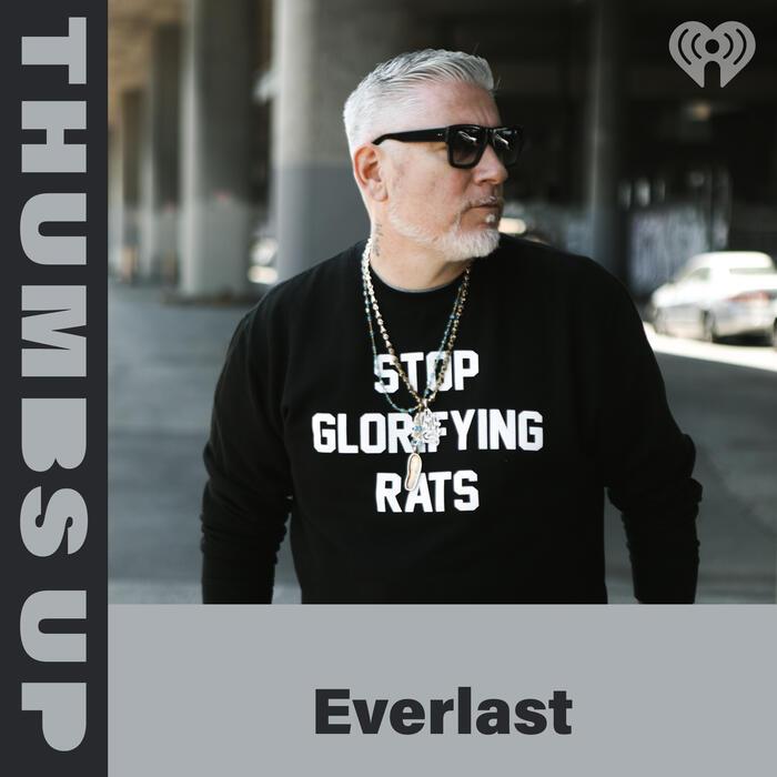 Thumbs Up: Everlast