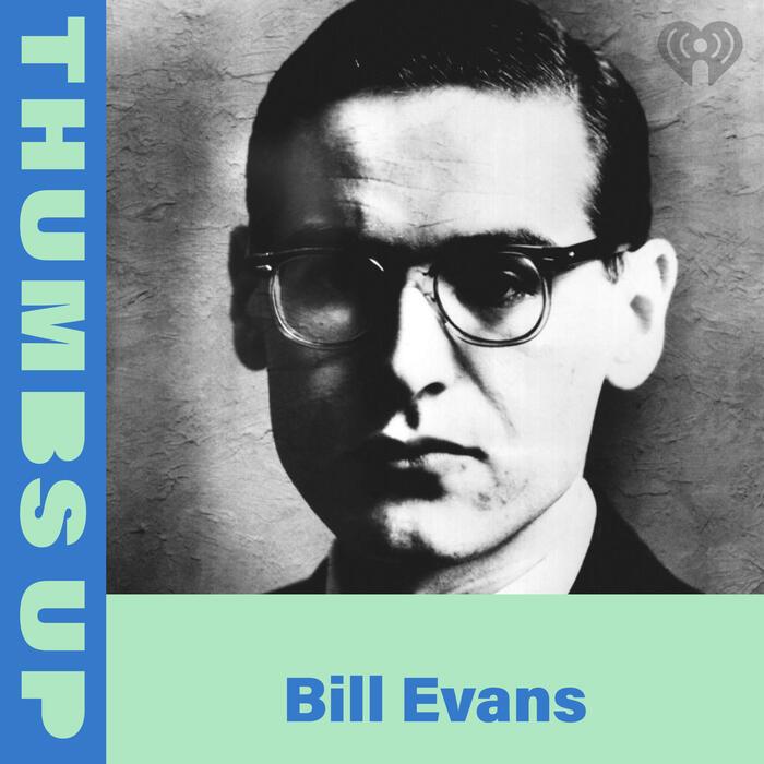 Thumbs Up: Bill Evans