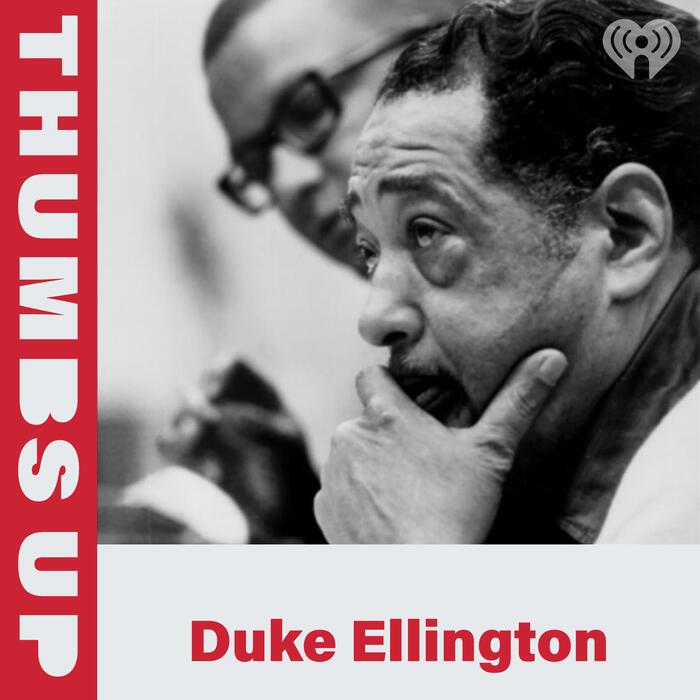 Thumbs Up: Duke Ellington