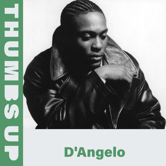 Thumbs Up: D'Angelo