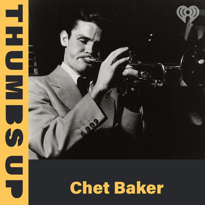 Thumbs Up: Chet Baker